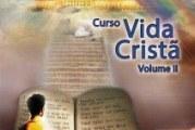 CURSO VIDA CRISTÃ II: JÁ DISPONÍVEL NA LIVRARIA RAMO DA VIDEIRA