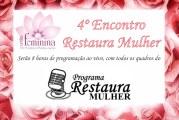 4º ENCONTRO RESTAURA MULHER