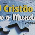 """2ª EDIÇÃO DO LIVRO DE ESTUDOS """"O CRISTÃO E O MUNDO"""" É LANÇADA"""